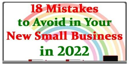 18 Mistakes to Avoid in Your Small Business in 2022