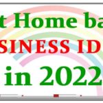 Top Home based business ideas in 2022